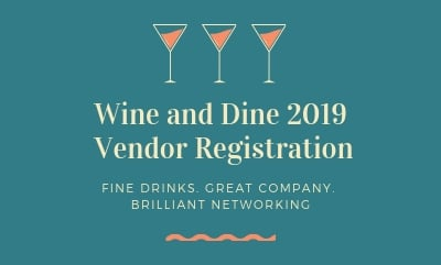 Wine and Dine 2019 - Vendor Registration